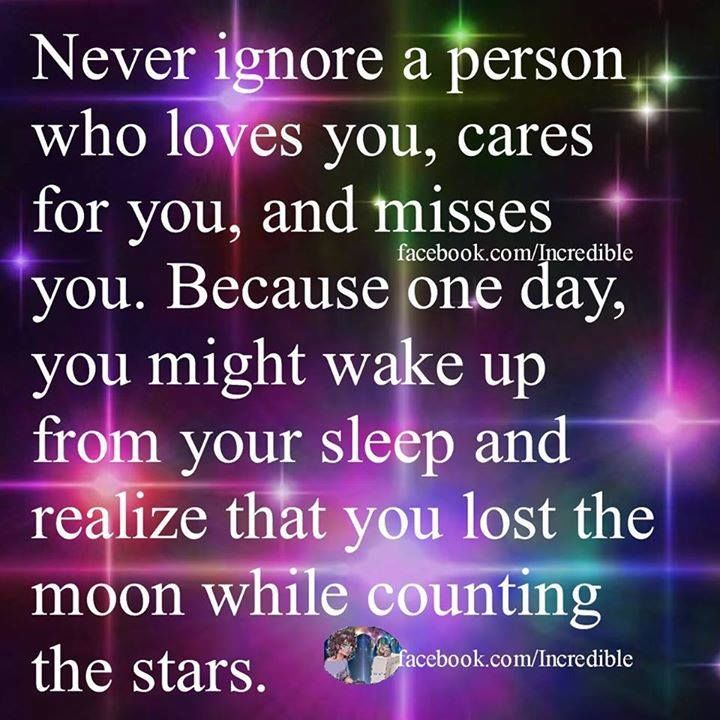 Never Ignore A Person Who Loves You Pictures, Photos, and
