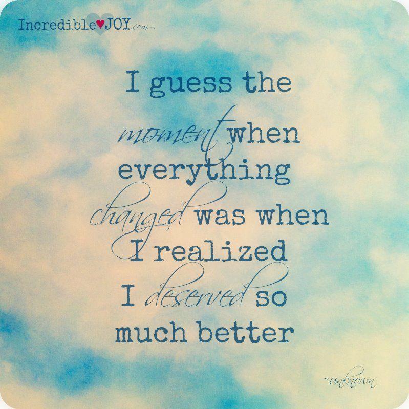 I Deserve Much Better