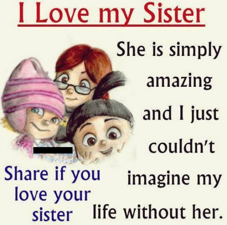 I Love My Sister Quote Pictures, Photos, And Images For