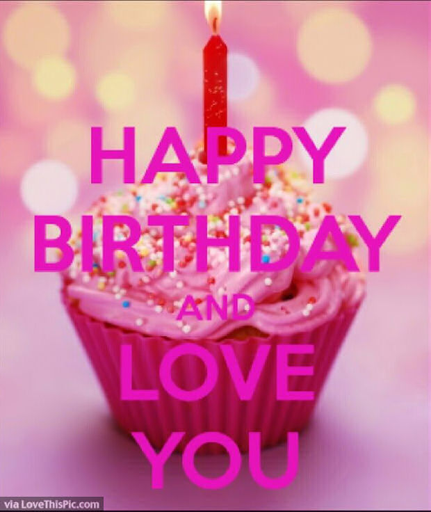 Happy Birthday I Love You Quote Pictures, Photos, and ...