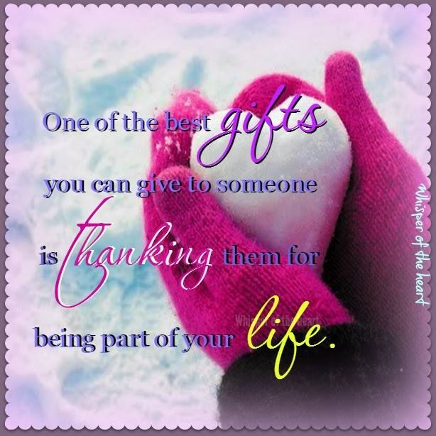 Thanking Someone For Being Part Of Your Life Is The Best ...
