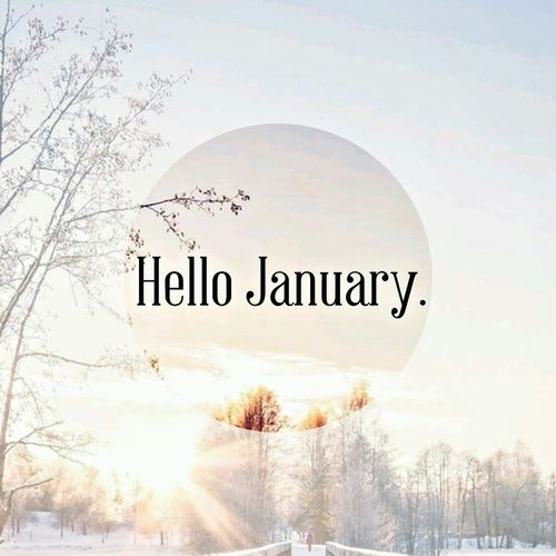 Hello January Pictures Photos And Images For Facebook Tumblr Pinterest And Twitter