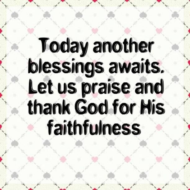Today Another Blessing Awaits Pictures, Photos, and Images