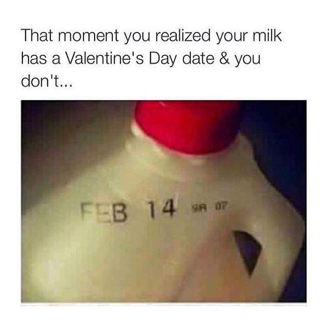 that moment you realized your milk has a valentine u0026 39 s day date and you dont pictures  photos  and