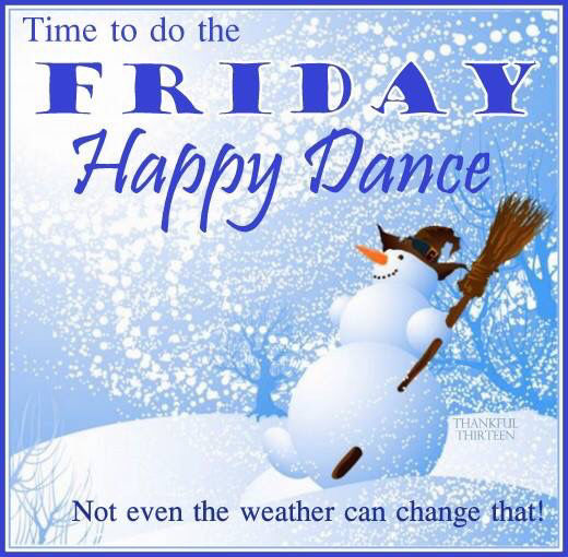 free valentines day greetings quotes - Time To Do The Happy Friday Dance s and