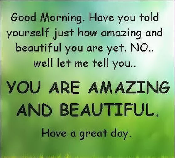 Good Morning Beautiful You Facebook : Good morning you are beautiful and love pictures photos
