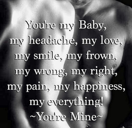 Youre Mine Pictures Photos And Images For Facebook