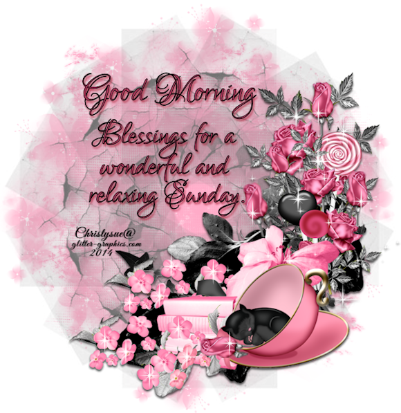 Good Morning Blessings For A Wonderful And Relaxing Sunday