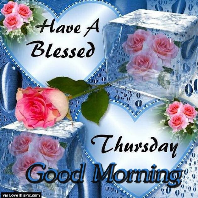 Have a blessed thursday good morning pictures photos and images for