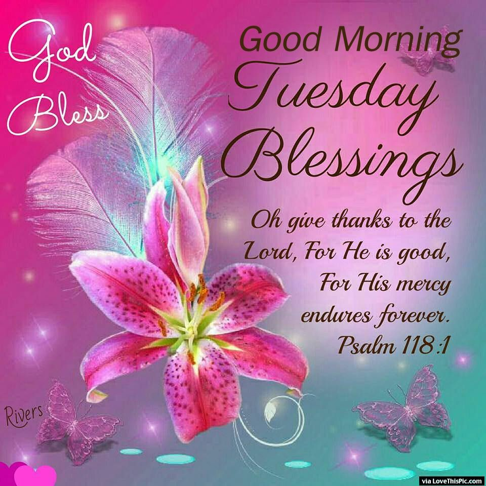 God Bless Good Morning Tuesday Blessings Pictures Photos
