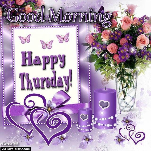 Good Morning Happy Thursday Flowers And Candle Pictures Photos And Images For Facebook Tumblr Pinterest And Twitter