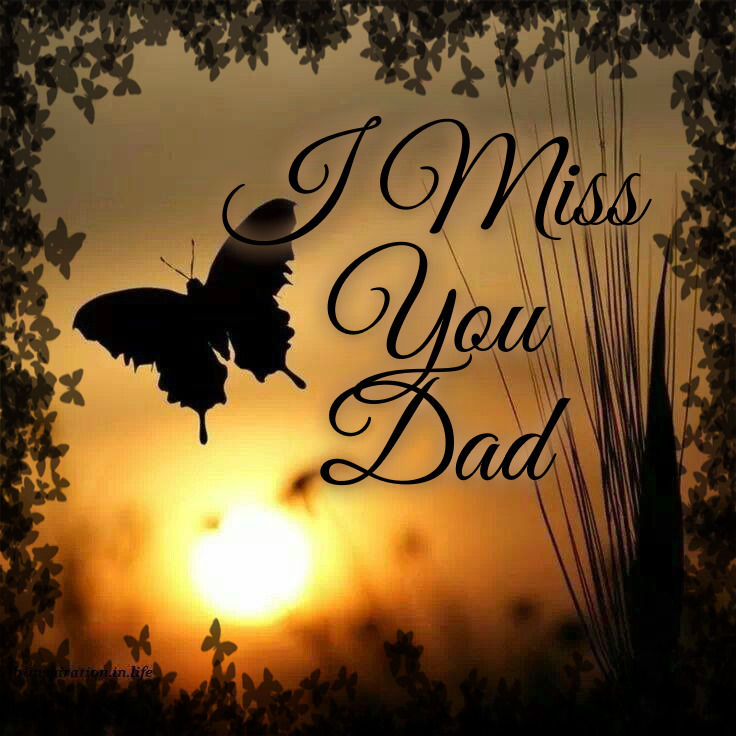 I Love You Quotes: I Miss You Dad Pictures, Photos, And Images For Facebook