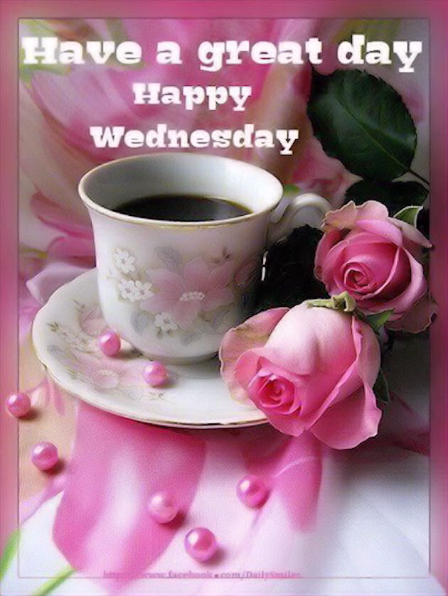 Have A Great Day Happy Wednesday Quote With Coffee