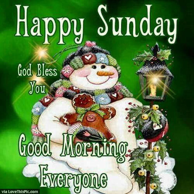 Good Morning Everyone God Bless You All : Happy sunday god bless you good morning everyone pictures