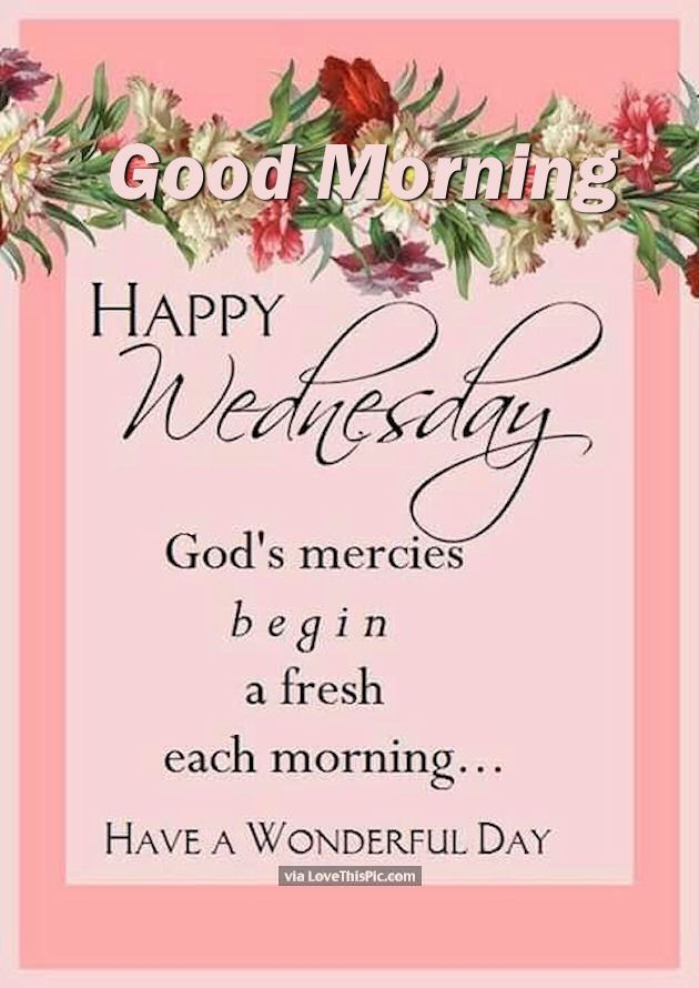Good Morning Wednesday Religious Quote Pictures, Photos ...