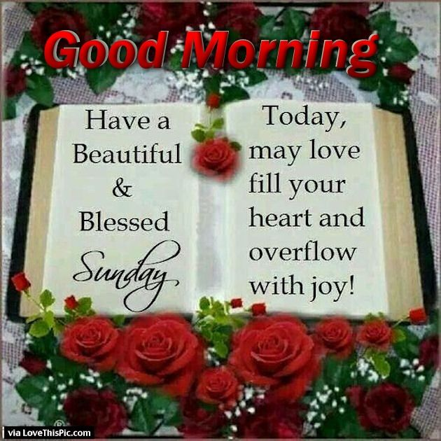 Good Morning Love Heart Images : Good morning sunday may love fill your heart pictures