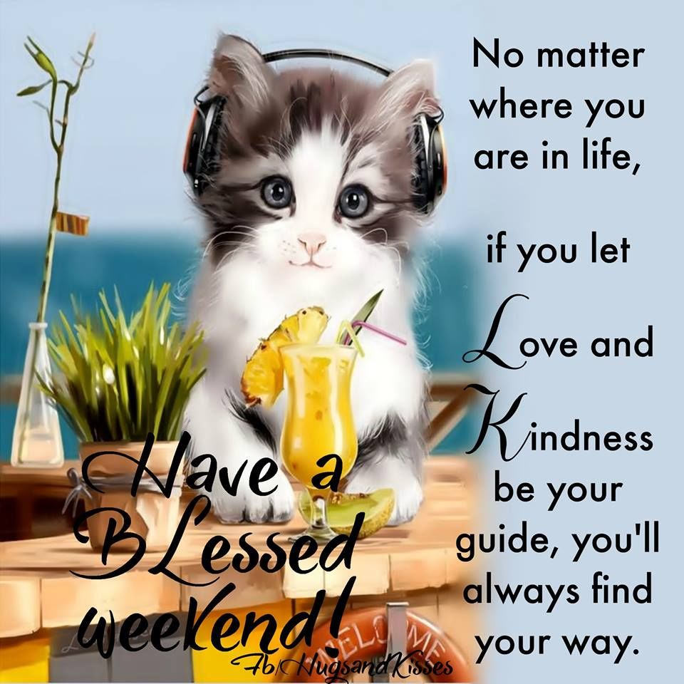 Have A Blessed Weekend on Cute Quotes Pics And Sayings