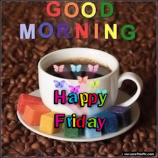 Colorful Good Morning Happy Friday Quote Pictures, Photos