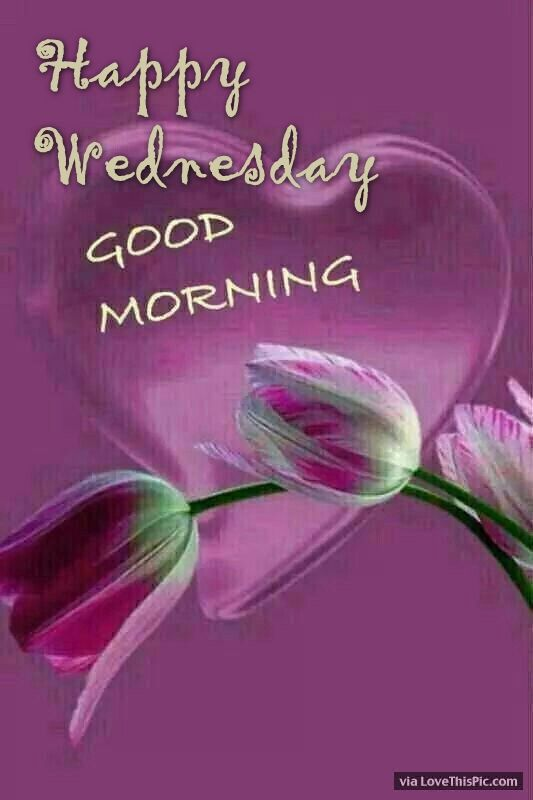 Happy Wednesday Good Morning Heart And Flowers Pictures