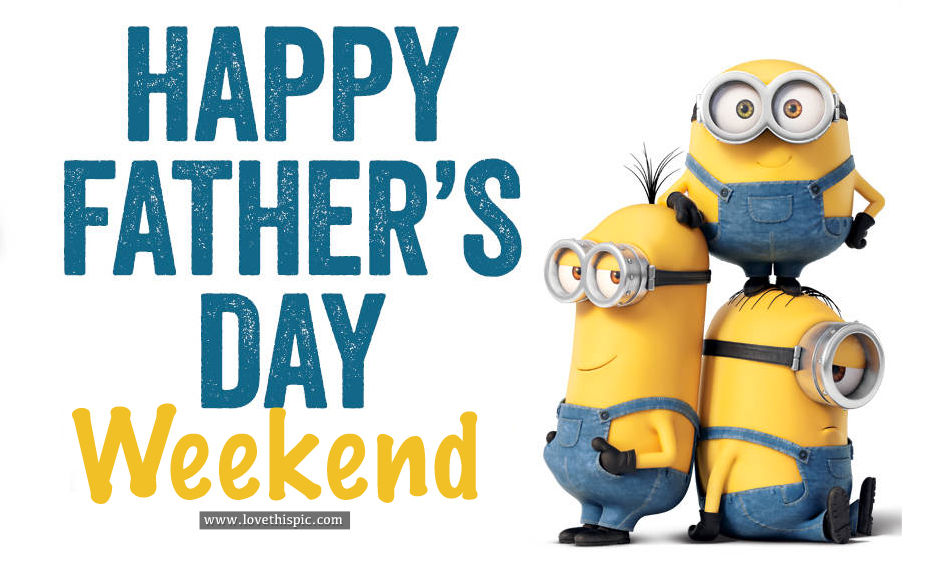 fathers day weekend - 930×561