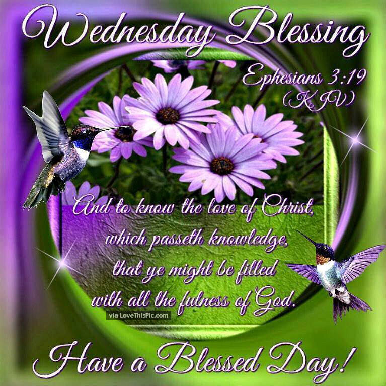 wednesday blessings have a blessed day religious quote