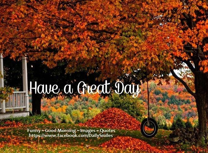 Have A Great Day Autumn Quote