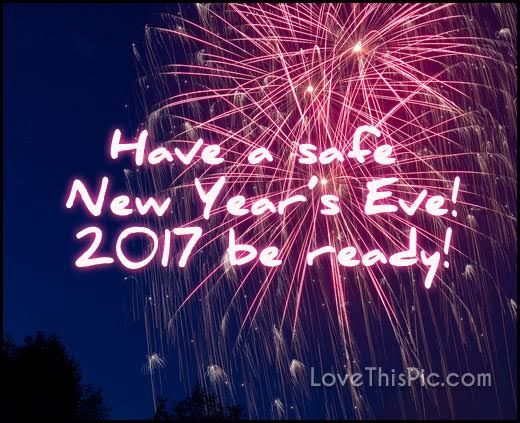 Have A Safe New Year's Eve 201 Be Ready Pictures, Photos ...