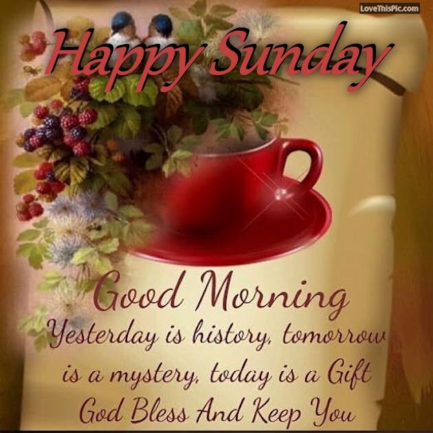 Good Morning Happy Sunday God Bless And Keep You Safe