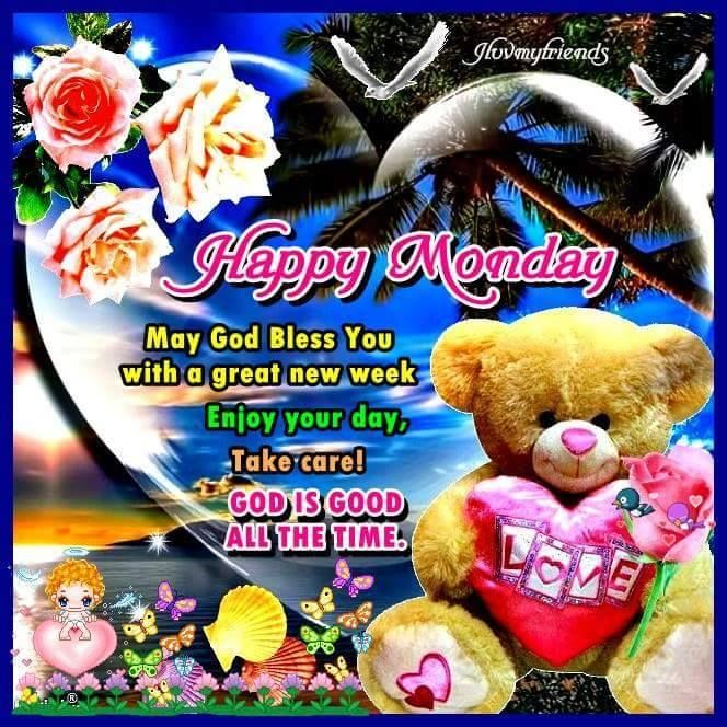 Happy Monday May God Bless Your Week