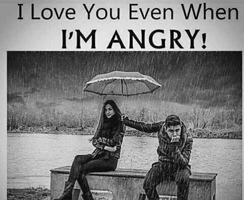 I Love You Even When I'm Angry Pictures, Photos, and ...