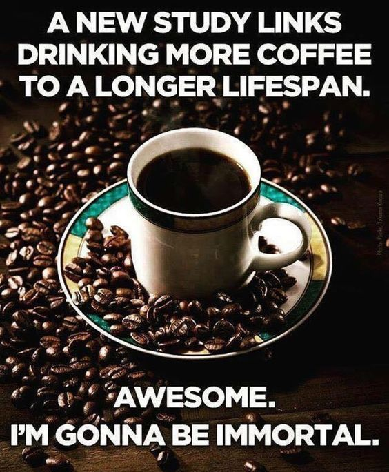 Coffee Makes You Live Longer Funny Quote Pictures, Photos ...