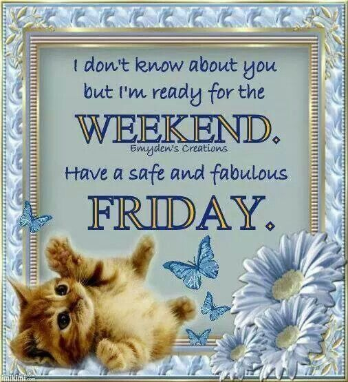 Fabulous Friday Quotes: Have A Safe And Fabulous Friday Pictures, Photos, And