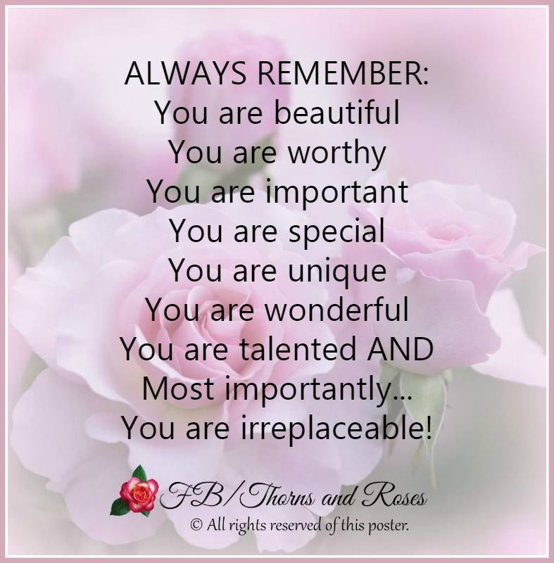 Always Remember: You Are Beautiful, You Are Worthy, You ...