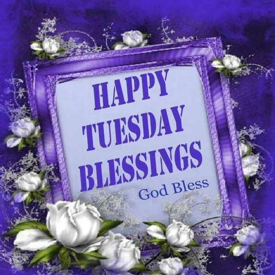 Happy Tuesday Blessings Pictures, Photos, and Images for