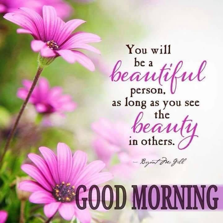 You Will Be A Beautiful Person, As Long As You See The ...