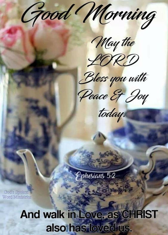 Good Morning, May The Lord Bless You With Peace & Joy