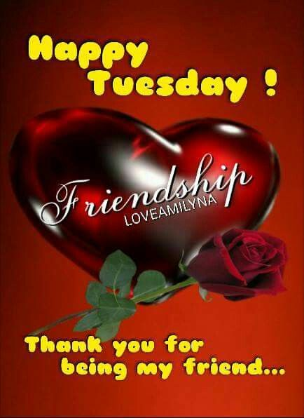 Thank You For Being My Friend Tuesday Quote Pictures