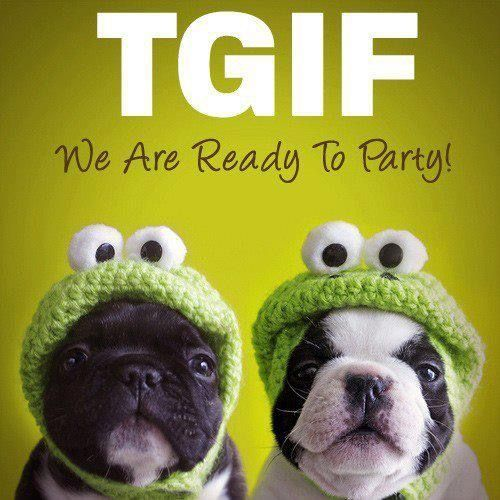 TGIF, We Are Ready To Party