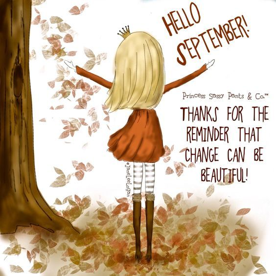 Change Can Be Beautiful! Hello September!