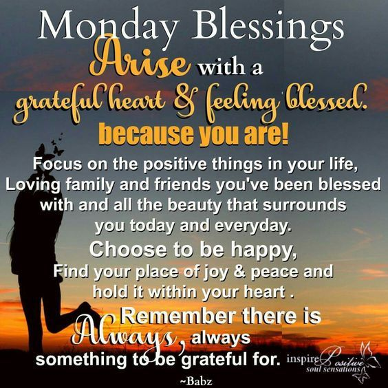 Arise With A Grateful Heart & Feeling Blessed. Because You ...