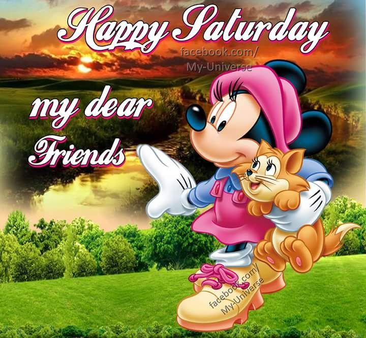 My Dear Friends, Happy Saturday