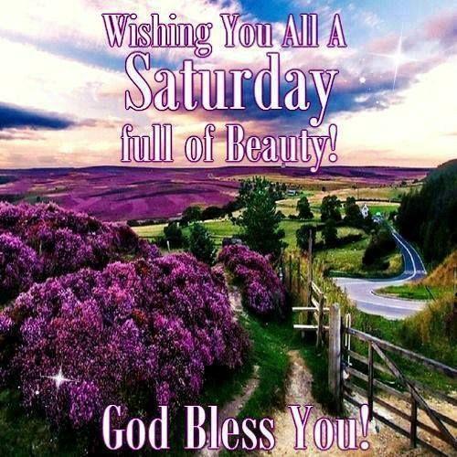 Saturday Full Of Beauty