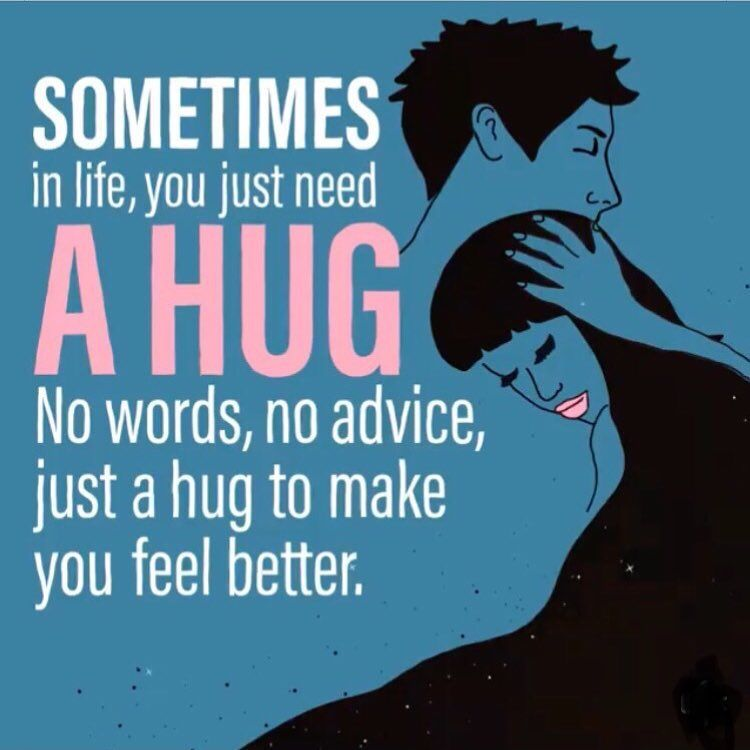 Sometimes in life, you just need a hug
