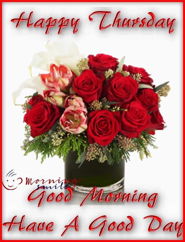 Bouquet Rose Happy Thursday Good Morning Quote Pictures