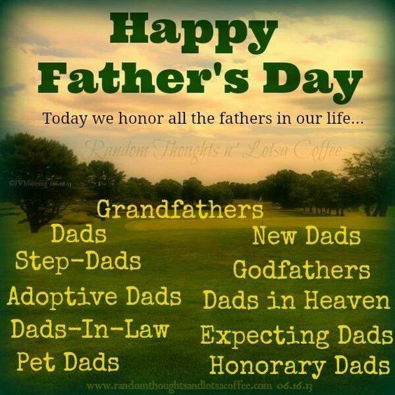 Today We Honor All The Fathers In Our Life...