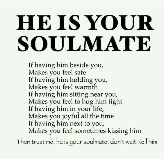 He Is Your Soulmate Pictures, Photos, and Images for
