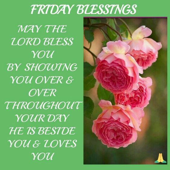 May The Lord Bless You - Friday Blessings