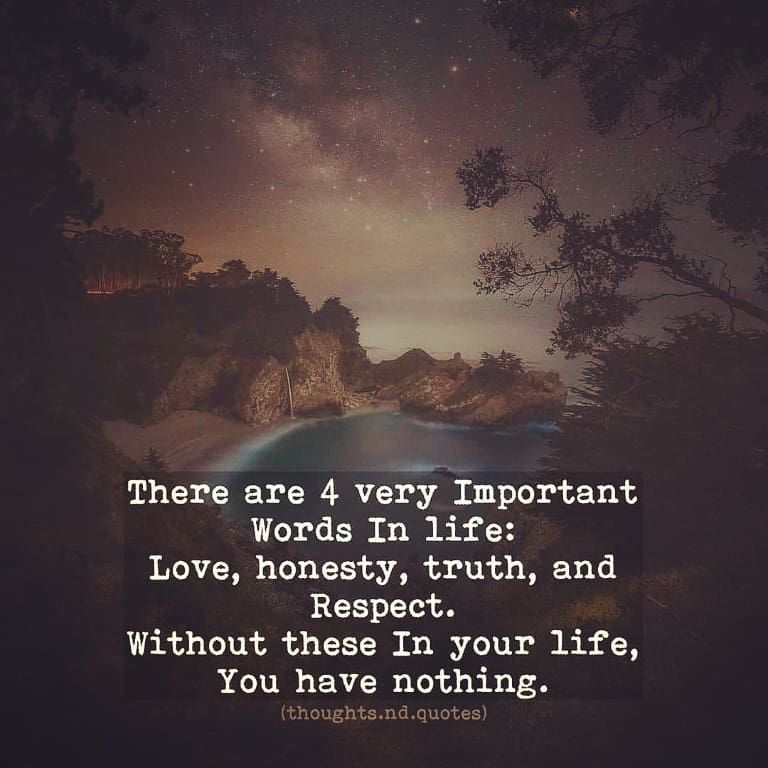 There are 4 very important words in life
