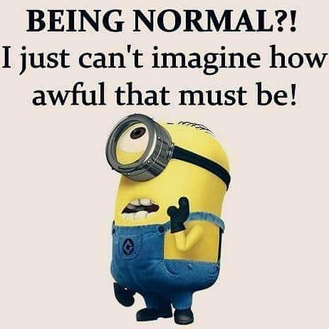 Being Normal?!