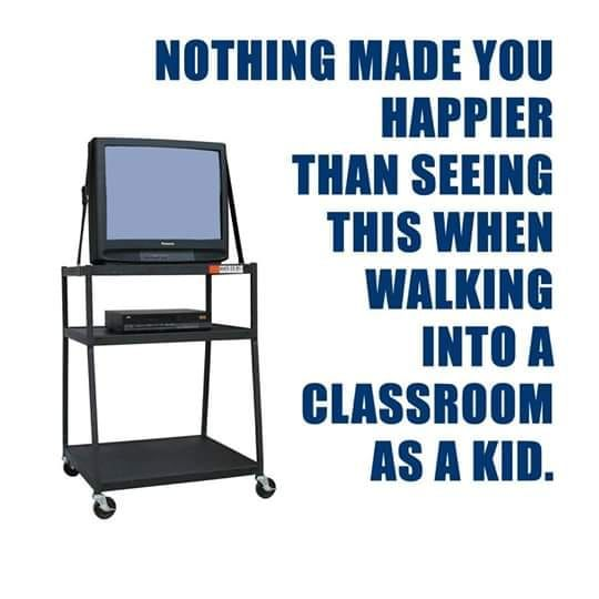 Nothing made you happier than seeing this when waking into a classroom as a kid